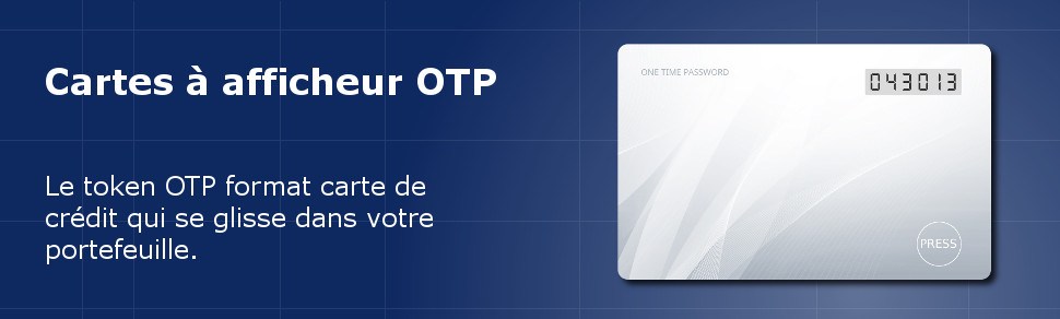 Token format carte de crédit ISO-7810 ID-1 à afficheur OTP (One-Time Password